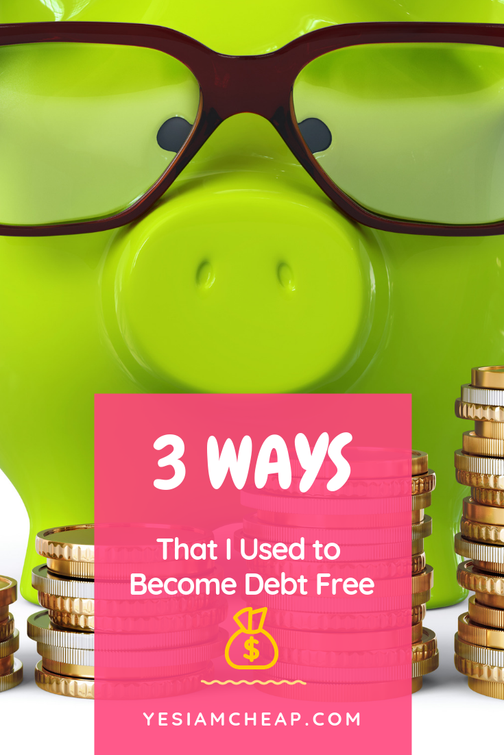 3 Ways That I Used to Get Out of Debt